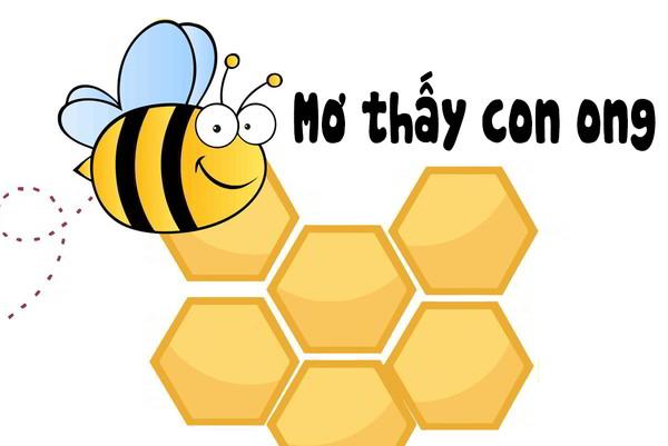 Mơ thấy ong đốt điềm báo gì